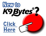 New to K9 Bytes? Click Here
